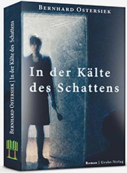 In der Kälte des Schattens (Hardcover)